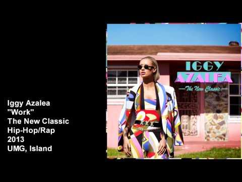 Iggy Azalea - Work (Super Clean) [Audio]
