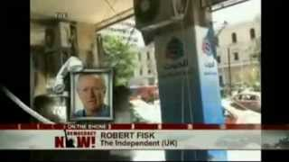 2. Robert Fisk, Democracy Now! May 7, 2013