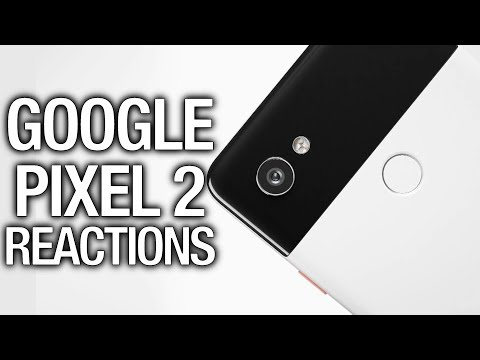 Pixel 2 Reactions: The new phones #MadeByGoogle