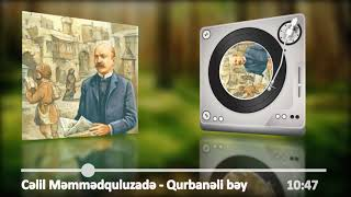Cəlil Məmmədquluzadə - Qurbanəli bəy
