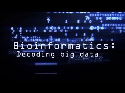 BIOINFORMATICS: Decoding big data