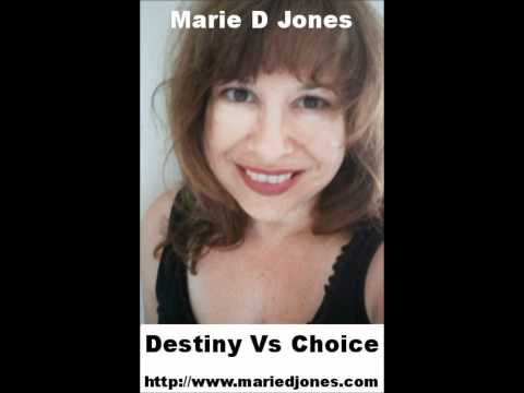 Destiny  VS Choice With Marie Do Jones