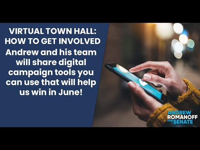 Virtual Town Hall: How to Get Involved