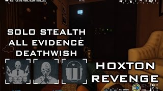 Payday 2 Hoxton Revenge Deathwish Solo Stealth Guide (All Evidence) Retinal Scanner