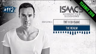 ISAAC'S HARDSTYLE SESSIONS #112 | YEARMIX 2018