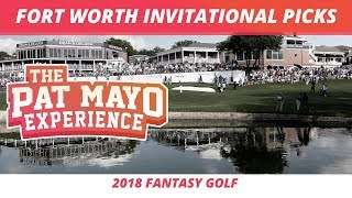 Fantasy Golf Picks - 2018 Fort Worth Invitational Picks, Sleepers and BMW PGA Championship Picks