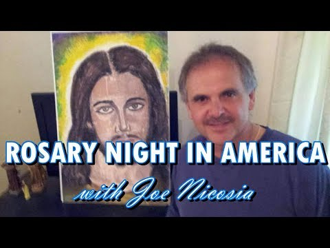 *LIVE* ROSARY NIGHT IN AMERICA with Joe Nicosia - July 19, 2019