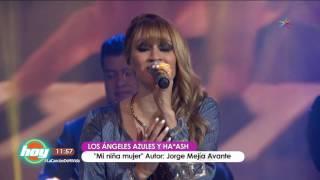 LOS ANGELES AZULES Y HA  ASH MI  NIÑA MUJER EN HOY