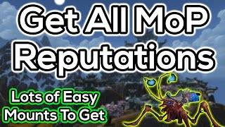 How To Get Exalted With All Mists of Pandaria Reps - Patch 6.1+