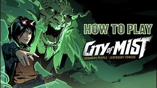 City of Mist 101 - Learn to play