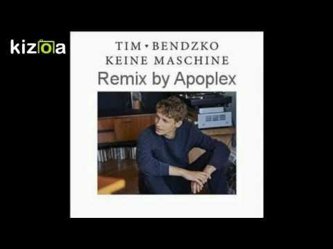 Kizoa Video Und Movie Maker Tim Bendzko Keine Maschine Remix By Apoplex