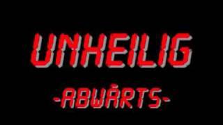 Unheilig - Abwärts [HQ]