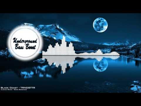 Black Coast - TRNDSTTR (Lucian Remix) [Bass Boosted]