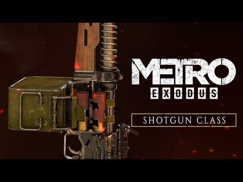 Metro Exodus - Shotgun Class [UK]