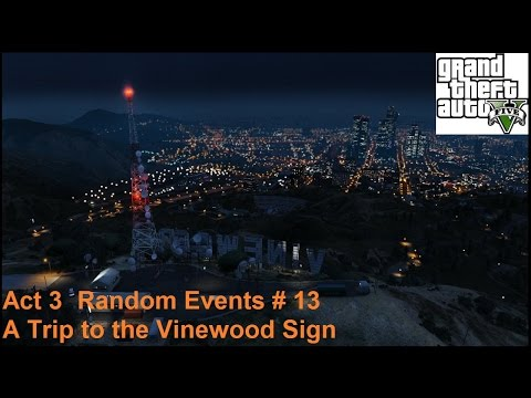 Grand Theft Auto V: Act 3 # 44 - A Trip to the Vinewood Signs