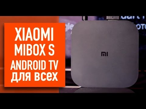 Обзор Xiaomi Mi Box S. Android TV для всех.