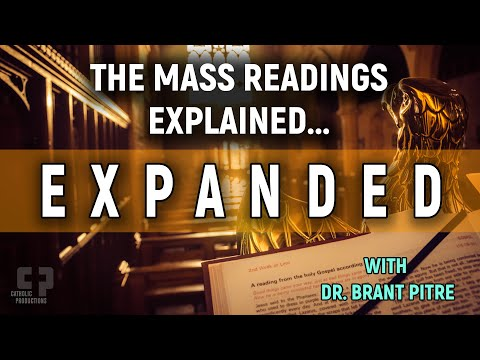 The Mass Readings Explained...Expanded