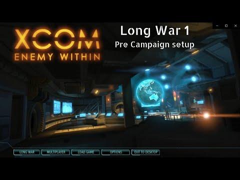 Long War 1 - Pre Campaign Setup |