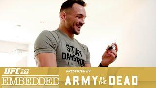 UFC 262 Embedded: Vlog Series - Episode 2