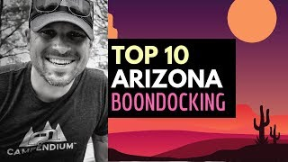 TOP 10 ARIZONA BOONDOCKING SITES 🤟😍 RV Living