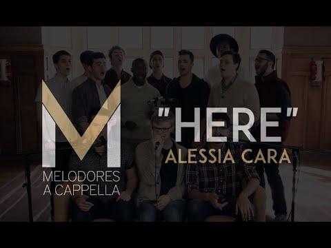 Here (Alessia Cara) - The Vanderbilt Melodores