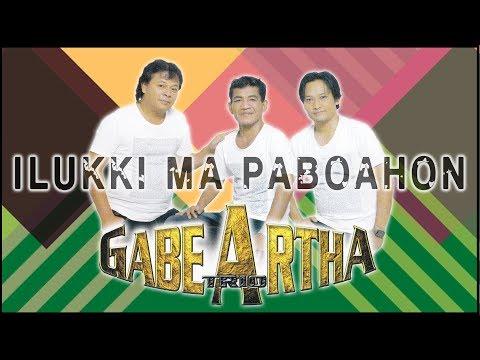 Gabe Artha Trio - Ilukki Ma Paboahon [OFFICIAL]