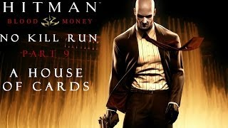 Hitman Blood Money: No Kill (And Other Stuff) - Part 9 - A House of Cards