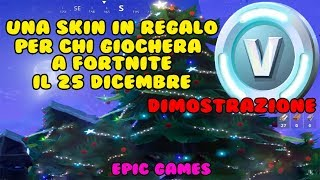 "SKIN NATAL REGALO ON FORTNITE FOR WHO PLAY ON DECEMBER 25th - ""DIMOSTRATIVE VIDEO"""