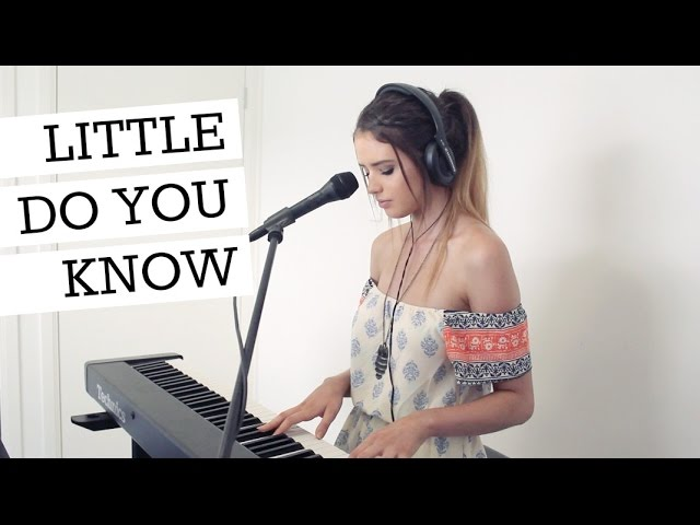 LITTLE DO YOU KNOW Chords - Chordify