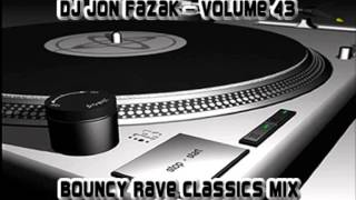Dj Jon Fazak Volume 43 - Bouncy Rave Classics Mix