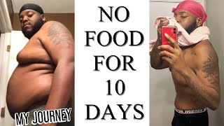 10 DAYS WATER FASTING (NO FOOD FOR 10 DAYS)
