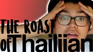 THE ROAST OF THAILIIAN!! | SHE MUST BE STOPPED!!