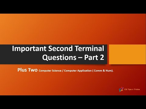 Second Terminal Exam (Plus Two) - Part 2 For Computer Science / Computer Application (Comm & Hum).
