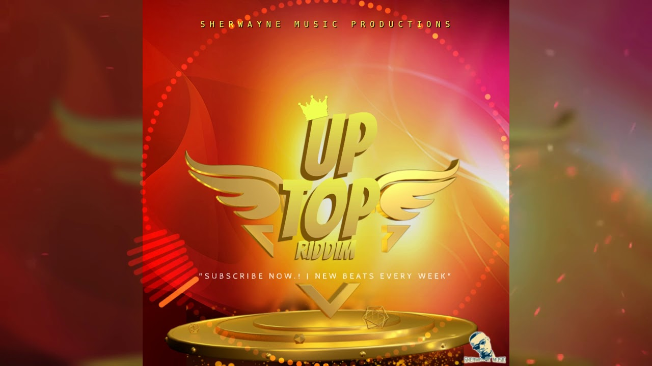 Dancehall Riddim Instrumental 2018 - Up Top Riddim