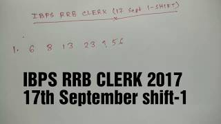 IBPS RRB CLERK 17th SEPT SHIFT-1 SERIES 2017 Video