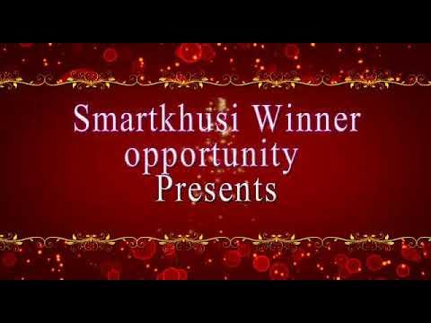 Coming Soon Smatkhushi Winner Opportunity Program