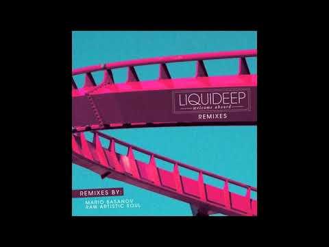 Liquideep - Welcome Aboard (Raw Artistic Soul Remix)