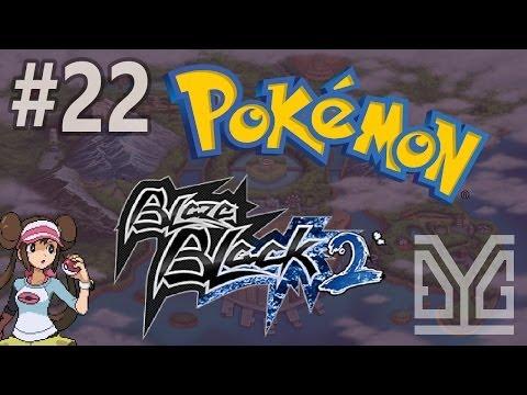 Pokémon Blaze Black 2 Semi-Nuzlocke #22: Thịt