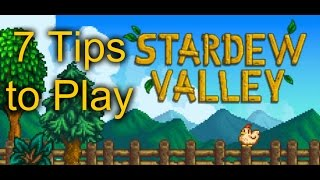 STARDEW VALLEY--7 Tips YOU SHOULD Know BEFORE Playing!!