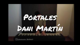 PORTALES - DANI MARTÍN (Piano Cover) / ANTONIO BALINOT