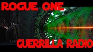 Rogue One Guerrilla Radio.mp3