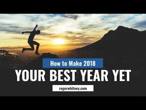 #205 - How to Make 2018 Your Best Year Yet