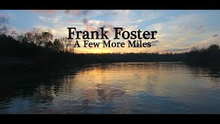 Frank Foster A Few More Miles