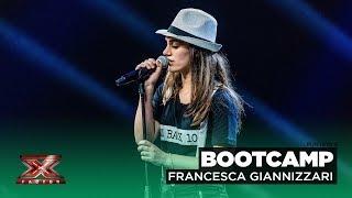 Francesca Giannizzari aveva portato sul palco delle Audizioni di #X...
