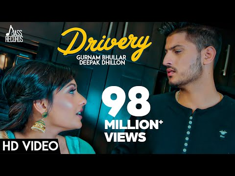 Drivery ( Full HD) | Gurnam Bhullar Co Deepak Dhillon| New Punjabi Songs 2017