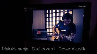 Download Melukis senja   Budi doremi   Cover Akustik