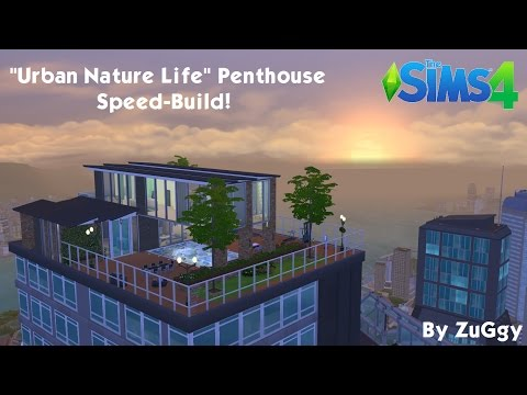 The Sims 4 -  City Living -  Urban Garden Penthouse Speed Build!