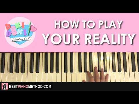 HOW TO PLAY - Doki Doki Literature Club! - Your Reality (Piano Tutorial Lesson)