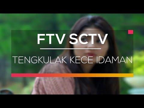 FTV SCTV - Tengkulak Kece Idaman