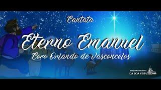 Coro Orlando de Vasconcelos | Cantata Eterno Emanuel | IPBV